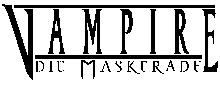 Vampire: Die Maskerade