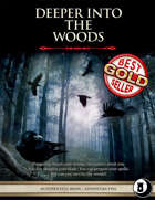 Deeper into the Woods -  Level 2 Adventure