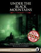 Under the Black Mountains  - Level 3 Adventure