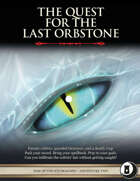 The Quest for the Last Orbstone - Level 8 Adventure