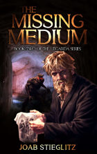 The Missing Medium: : Book Two of the Utgarda Trilogy