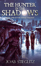 The Hunter in the Shadows: Book One of the Thule Trilogy