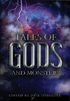 Tales of Gods and Monsters