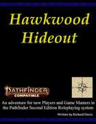 Hawkwood Hideout (Pathfinder 2nd Edition)