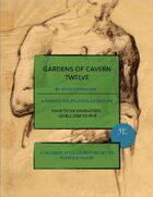Gardens of Cavern Twelve
