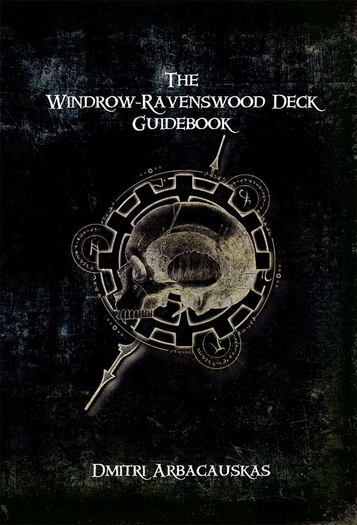 The Windrow-Ravenswood Deck Guidebook