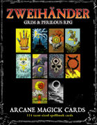 ZWEIHANDER Grim & Perilous RPG: Arcane Magick Cards