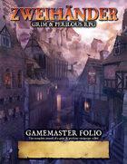 ZWEIHANDER Grim & Perilous RPG: Gamemaster Folio