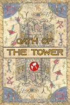 Oath of the Tower -- 5e Paladin Subclass (Playtest)