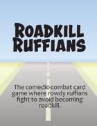 Roadkill Ruffians