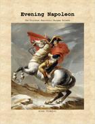 Evening Napoleon