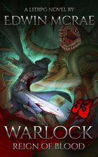 Warlock: A Reign of Blood LitRPG (Book 1)