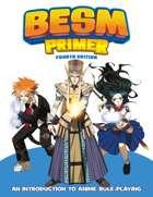 BESM Primer - Fourth Edition (Big Eyes, Small Mouth)