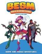 BESM Fourth Edition (Big Eyes, Small Mouth)