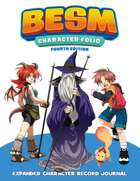 BESM Character Folio - Fourth Edition (Big Eyes, Small Mouth)