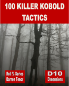 100 Killer Kobold Tactics (Fantasy)