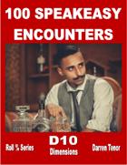 100 Speakeasy Encounters