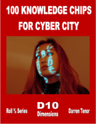 100 Knowledge Chips for Cyber City