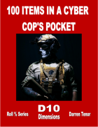 100 Items in a Cyber Cop's Pocket