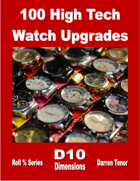 100 High Tech Watch Upgrades
