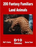 200 Fantasy Familiars - Land Animals