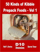 50 Kinds of Kibble - Prepack Foods - Vol 1