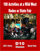 100 Activities at a Wild West Rodeo or State Fair