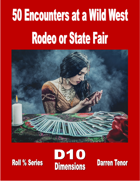 50 Encounters at a Wild West Rodeo or State Fair