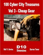 100 Cyber City Treasures - Vol 3: Cheap Gear