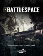 BATTLESPACE: ULTRA MODERN SOLO SKIRMISH GAME