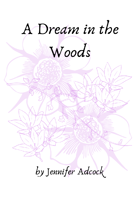 A Dream in the Woods