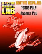 28mm Scale 1980s Assault Pod