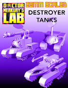 28mm Scale Destroyer Tanks