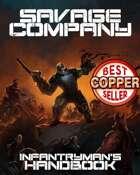 Savage Company Infantryman's Handbook