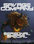 Savage Company Seasonal Special