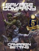 (5e)Savage Company Campaign Setting for 5th Edition