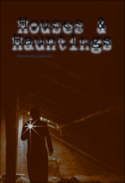 Houses & Hauntings Revised Edition
