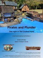 Pirates and Plunder, Episode 1: One night at The Crooked Hand (PF2)