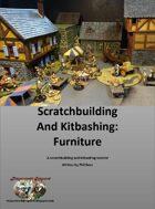 Scratchbuilding and Kitbashing: Furniture