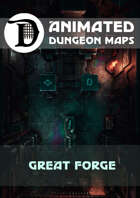 Advanced Animated Dungeon Maps: Great Forge