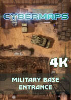 Cybermaps: Military Base Entrance 4k