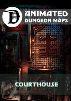 Animated Dungeon Maps: Courthouse