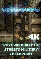 Cybermaps: Post-Apocalyptic Streets Military Checkpoint 4k