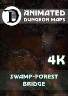 Animated Dungeon Maps: Swamp-Forest Bridge 4k