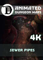 Advanced Animated Dungeon Maps: Sewer Pipes 4k