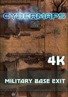 Cybermaps: Military Base Exit 4k