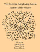 The Erwinian Roleplaying System: Realms of the Arcane