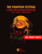 The Ghoul's Notes, Issue 4: The Pumpkin Festival (A Halloween Special)