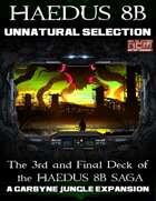 Unnatural Selection: Haedus 8B Mission Deck 3