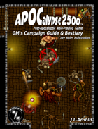 APOCalypse 2500™ GM's Campaign Guide & Bestiary
